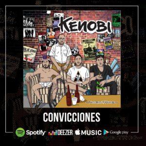 """Kenobi estrena canción """"Convicciones"""" en plataformas digitales"""