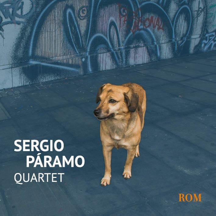 Nuevo Proyecto Sergio Páramo Quartet
