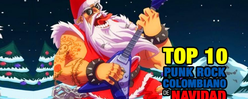 top10-punk-colombia-navidad
